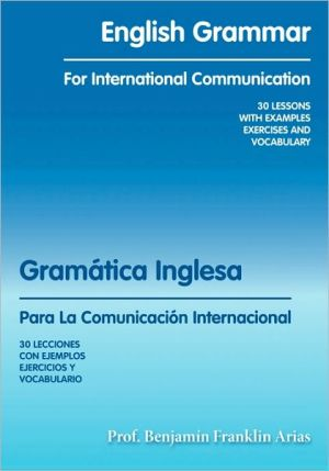 English Grammar For International Communication - Prof. Benjamin Franklin Arias
