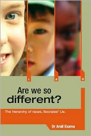 Are We So Different?: The Hierarchy of Races, Socrates' Lie - Aroll Exama