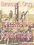 The Leaque of the Scarlet Pimpernel - Baroness Emmuska Orczy