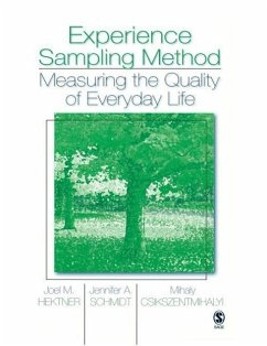 Experience Sampling Method: Measuring the Quality of Everyday Life - Hektner, Joel M. Schmidt, Jennifer A. Csikszentmihalyi, Mihaly
