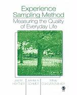 Experience Sampling Method: Measuring the Quality of Everyday Life
