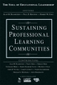 Sustaining Professional Learning Communities - Alan M. Blankstein; Paul D. Houston; Robert W. Cole