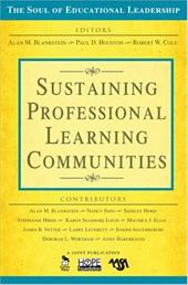 Sustaining Professional Learning Communities - Blankstein, Alan M. / Houston, Paul D. / Cole, Robert W.