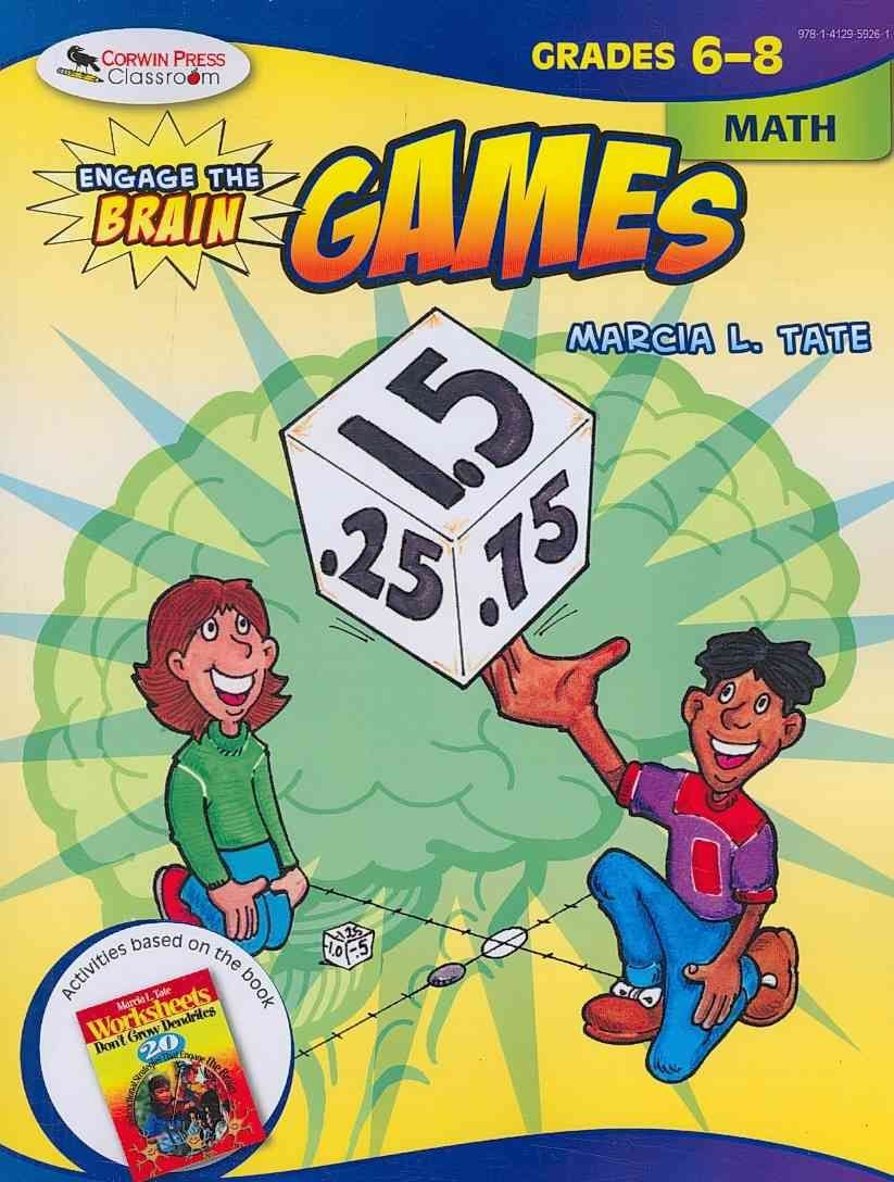 Engage the Brain: Games Math: Grades 6-8 - Marcia L. Tate