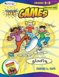 Engage the Brain: Games: Language Arts: Grades 6-8 - Tate, Marcia L.