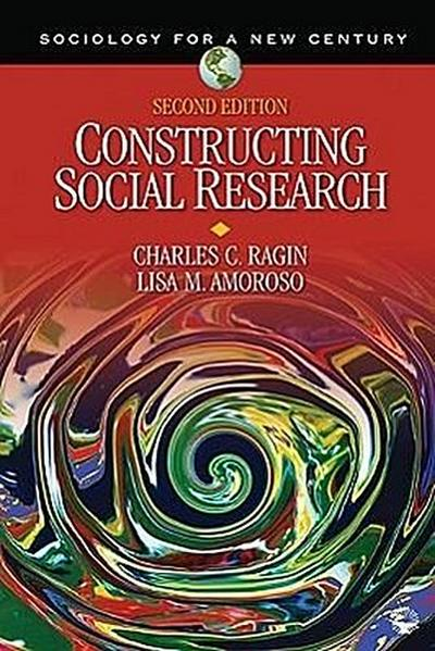 Constructing Social Research - Charles C. Ragin