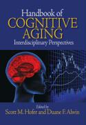 Handbook of Cognitive Aging: Interdisciplinary Perspectives