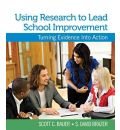 Using Research to Lead School Improvement - Dr. Scott C. Bauer