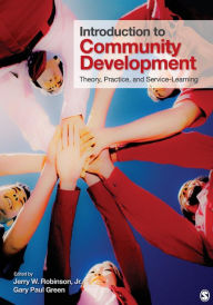 Introduction to Community Development: Theory, Practice, and Service-Learning - Jerry W. Robinson