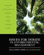 Issues for Debate in Environmental Management: Selections from CQ Researcher
