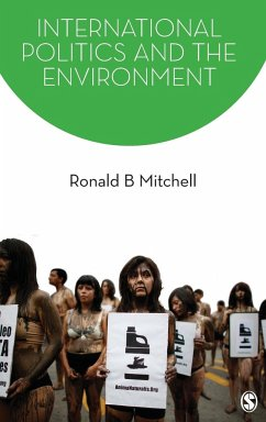 International Politics and the Environment - Mitchell, Ronald B.