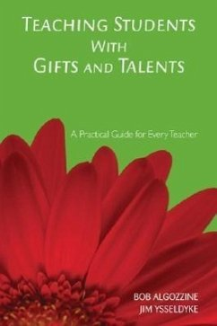 Teaching Students with Gifts and Talents - Algozzine, Bob Ysseldyke, Jim