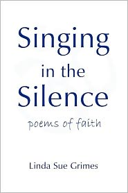 Singing In The Silence - Linda  Sue Grimes