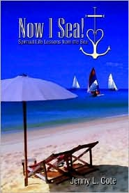 Now I Sea!: Spiritual Life Lessons from the Sea