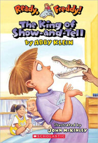 The King of Show-and-Tell (Turtleback School & Library Binding Edition) - Abby Klein