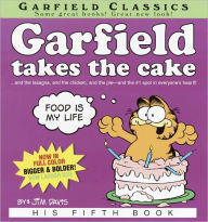 Garfield Takes the Cake (Turtleback School & Library Binding Edition) - Jim Davis