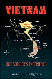 Vietnam: One Soldier's Experience - Daniel H. Coughlin