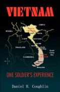 Vietnam: One Soldier's Experience