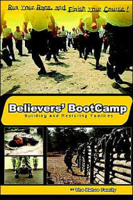 Believers' BootCamp: Building & Restoring Families - The Kehoe Family