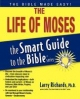 Life of Moses Smart Guide - Larry Richards
