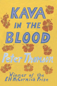 Kava in the Blood: A Personal and Political Memoir from the Heart of Fiji - Viti Makawa