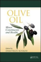 Olive Oil: Minor Constituents and Health - Boskou, Dimitrios
