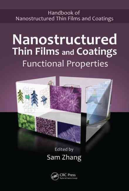 Nanostructured Thin Films and Coatings: Vol. 2 - Sam Zhang