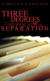 Three Degrees of Separation - Lassiter, Timothy