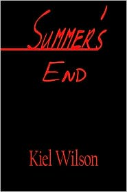 Summer's End - Kiel Wilson
