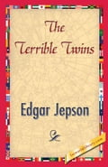 The Terrible Twins - Jepson, Edgar