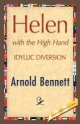 Helen with the High Hand - Arnold Bennett