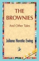 Brownies and Other Tales - Juliana H. Ewing