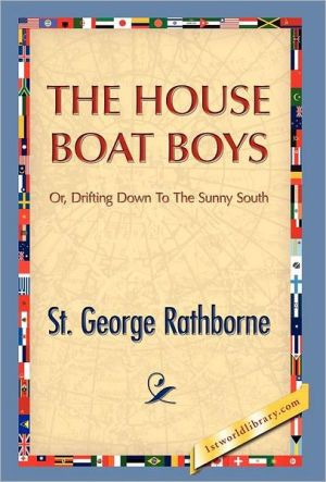 The House Boat Boys - St. George Rathborne