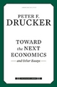 Toward the Next Economics - Peter Ferdinand Drucker