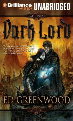 Dark Lord (Falconfar Saga Series #1) - Ed Greenwood, Read by Christopher Lane