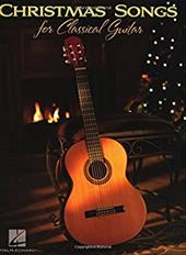 Christmas Songs for Classical Guitar - Hal Leonard Publishing Corporation