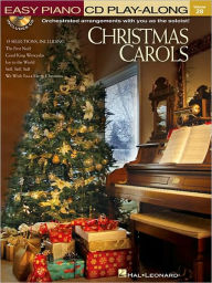 Christmas Carols: Easy Piano CD Play-along Volume 28 - Hal Leonard Corp.