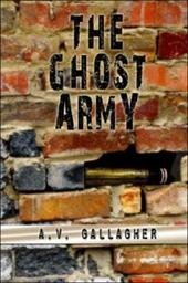 The Ghost Army - Gallagher, A. V.