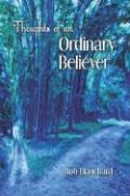 Thoughts of an Ordinary Believer