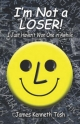 I'm Not a Loser! - James Tosh  Kenneth