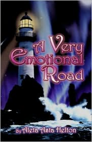 A Very Emotional Road - Aleta Asta Helton