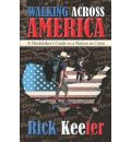 Walking Across America - Rick Keefer
