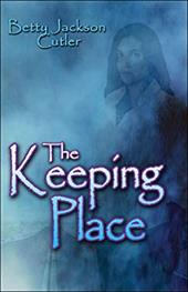 The Keeping Place - Cutler, Betty Jackson