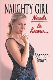 Naughty Girl Needs To Know... - Shannon Brown