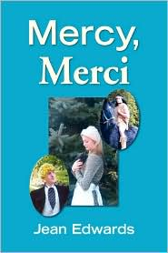 Mercy, Merci - Jean Edwards
