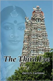 The Third Eye - S. Carlstone Darry S. Carlstone