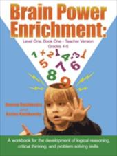 Brain Power Enrichment: Level One, Book One - Teacher Version Grades 4 to 6: A Workbook for the Development of Logical Reasoning, - Rashkovsky, Reuven / Rashkovsky, Karine