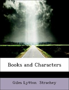 Books and Characters - Strachey, Giles Lytton