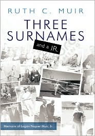 Three Surnames And A Jr. - Ruth C. Muir