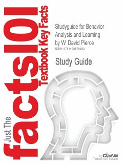 Studyguide for Behavior Analysis and Learning by Pierce, W. David, ISBN 9780805862607 - Cram101 Textbook Reviews
